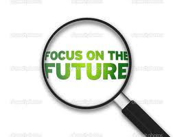 Focus on the Future - Leave the Past Behind